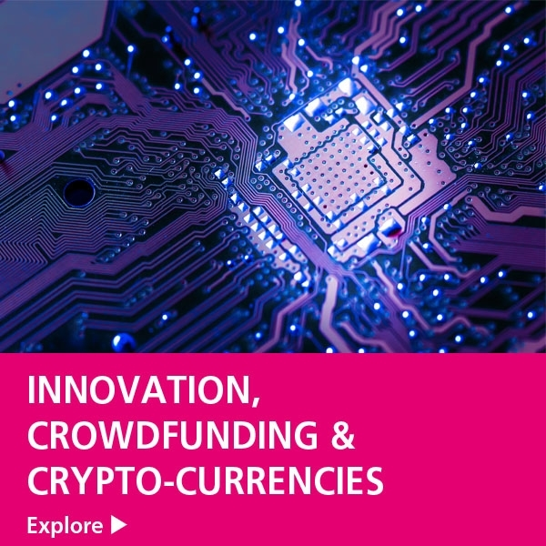 Fintech Innovation, Crowdfunding & Crypto-currencies Image