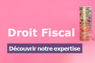 Expertise droit fiscal 330x220